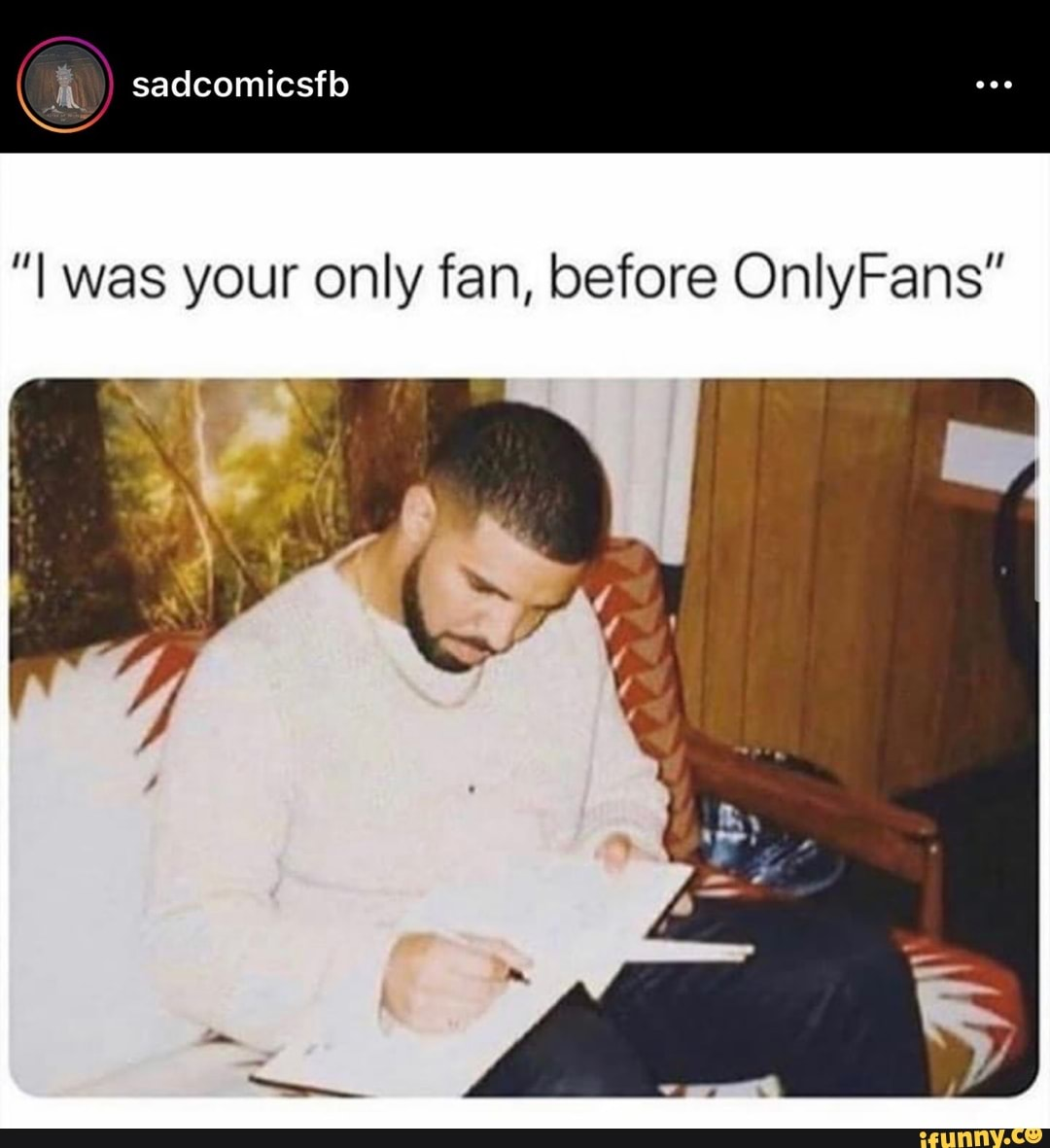 I Was Your Only Fan Before Onlyfans