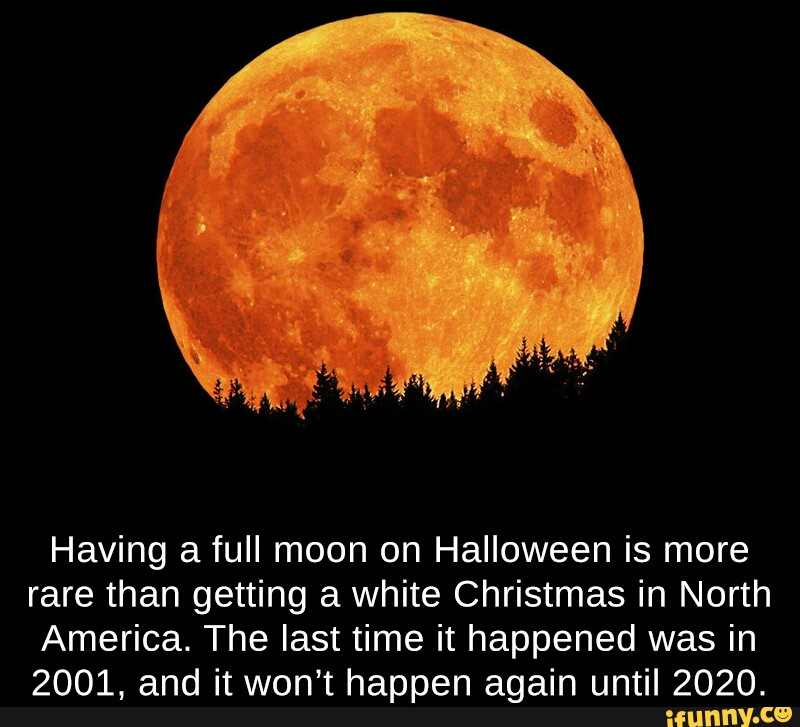 Will There Be A Full Moon On Christmas 2020 Having a full moon on Halloween is more rare than getting a white