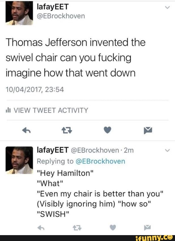 Fine Thomas Jefferson Invented The Swivel Chair Can You Fucking Gmtry Best Dining Table And Chair Ideas Images Gmtryco