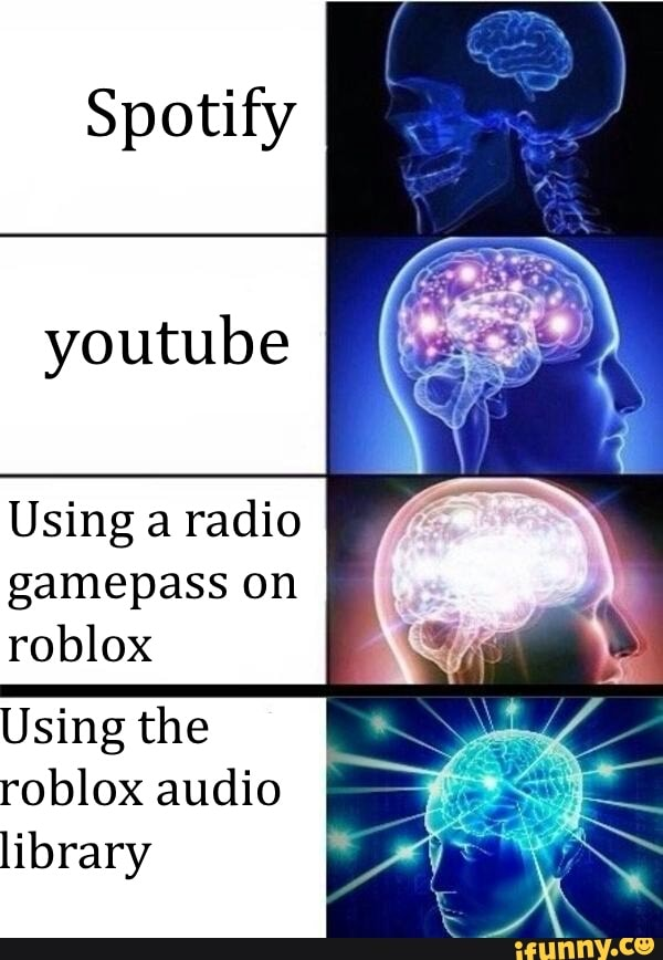 Spotify Youtube Using A Radio Gamepass On Roblox Using The Roblox