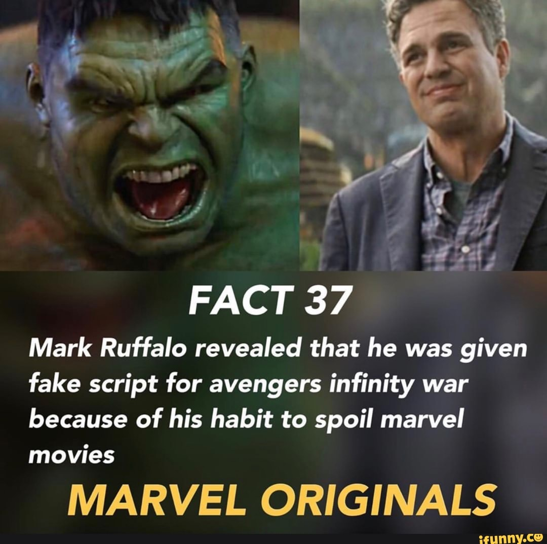 FACT 37 Mark Ruffalo revealed that he was given fake script for