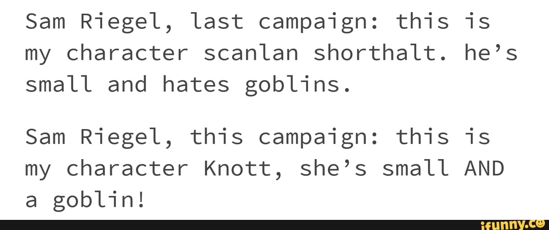 Sam Riegel, last campaign: this is my character scanlan