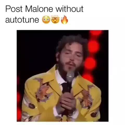 Post Malone without, autotune