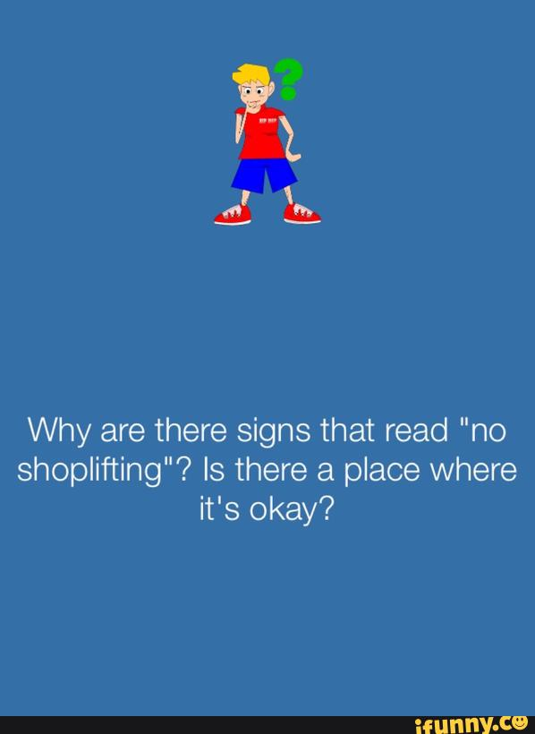 Why are there signs that read