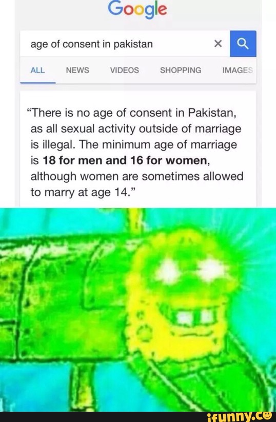 "Of in pakistan X n ""There is no age of consent in Pakistan"
