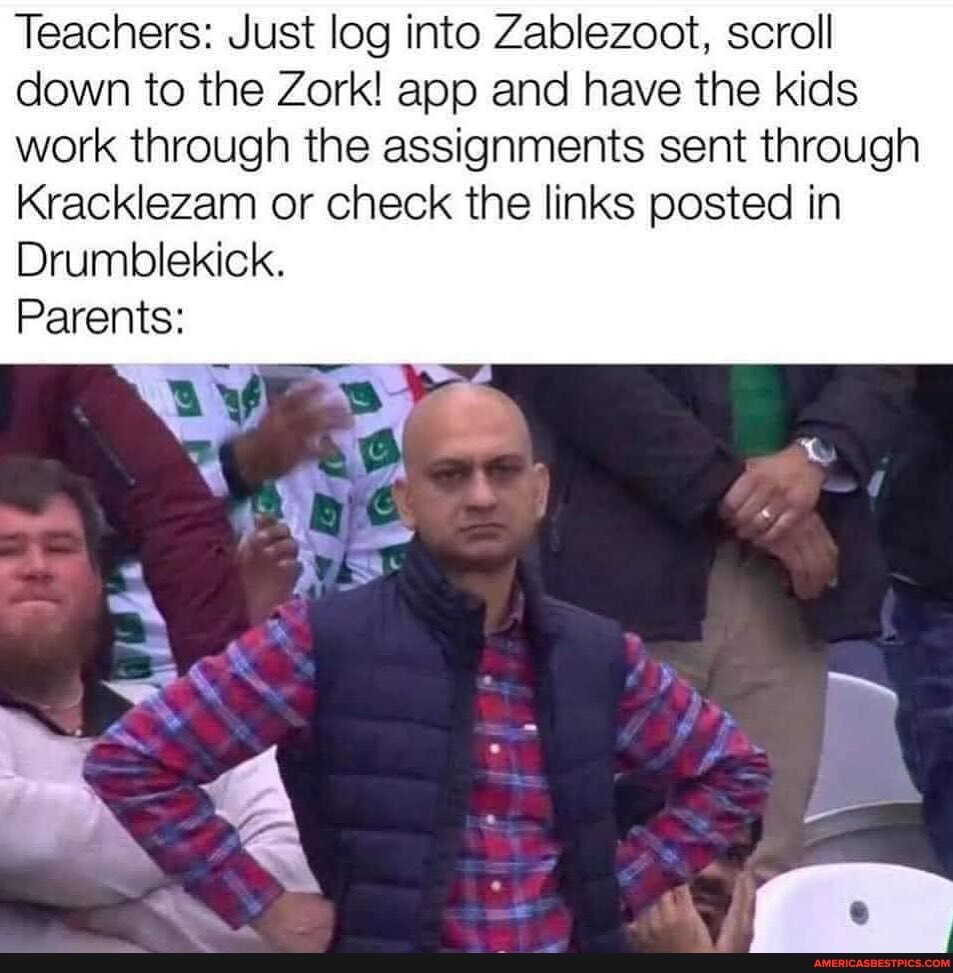 Teachers: Just log into Zablezoot, scroll down to the Zork! app and have the kids work through the assignments sent through Kracklezam or check the links posted in Drumblekick. Parents: