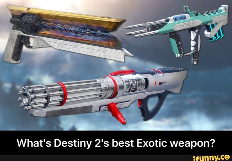 What's Destiny 2's best Exotic weapon? - What's Destiny 2's
