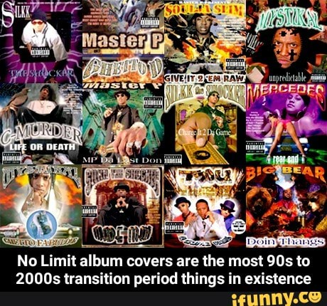 No Limit album covers are the most 90s to 2000s transition period