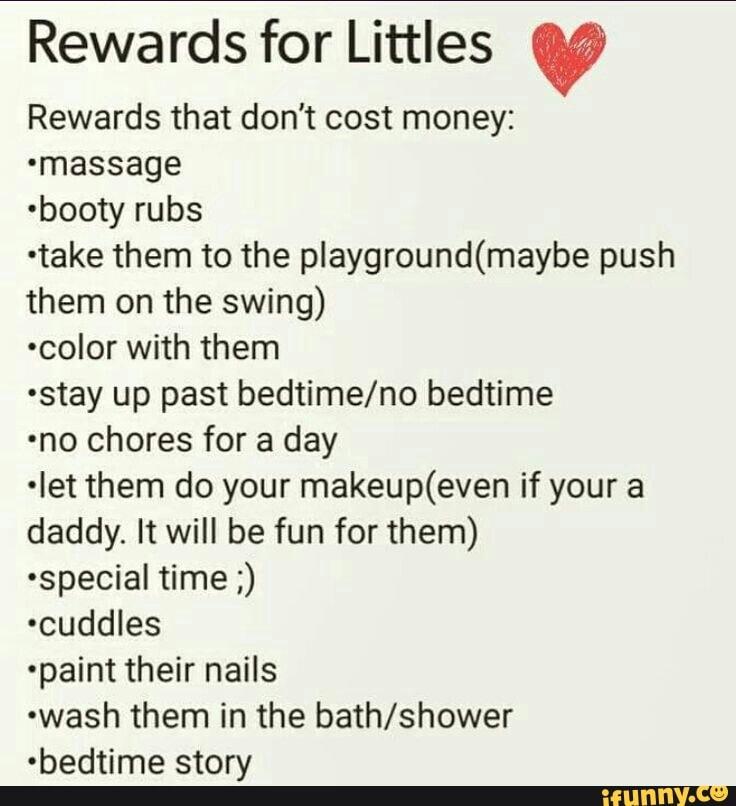 Rewards for Littles % Rewards that don't cost money: massage 'booty