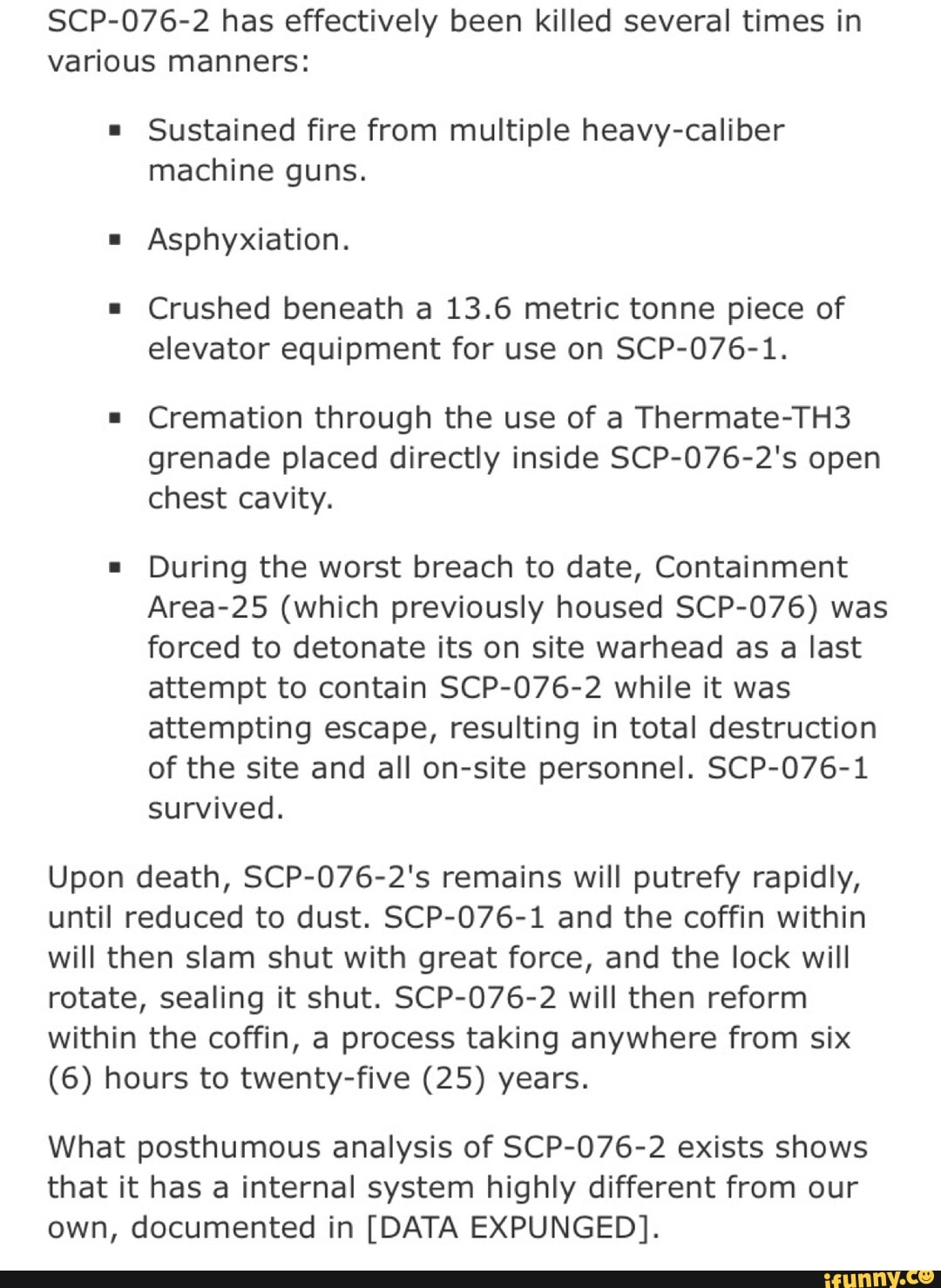 SCP-076-2 has effectively been killed several times in