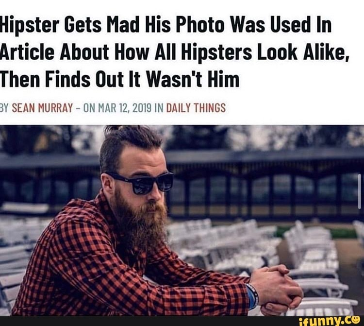 Image result for hipster gets mad his photo