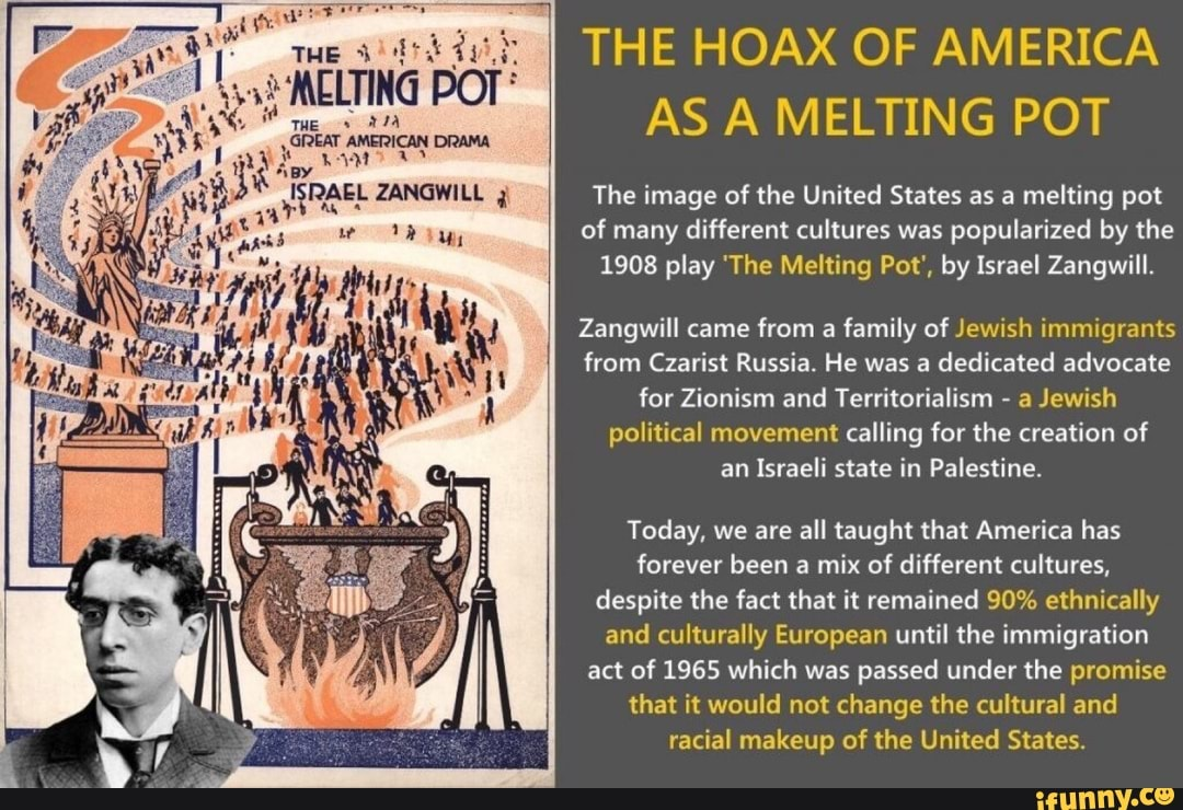 The Hoax Of America As A Melting Pot The Image Of The