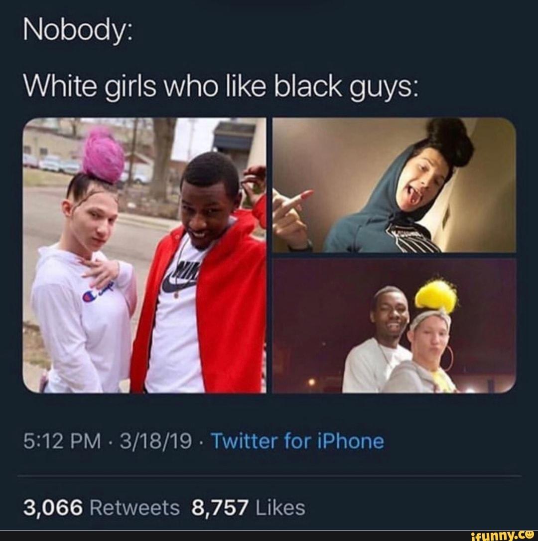 I like guys why black A White