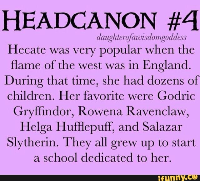 HEADCANON #4 r/znzy/z/zºi «':/rm 'N/mHgm/r/zcw Hecate was