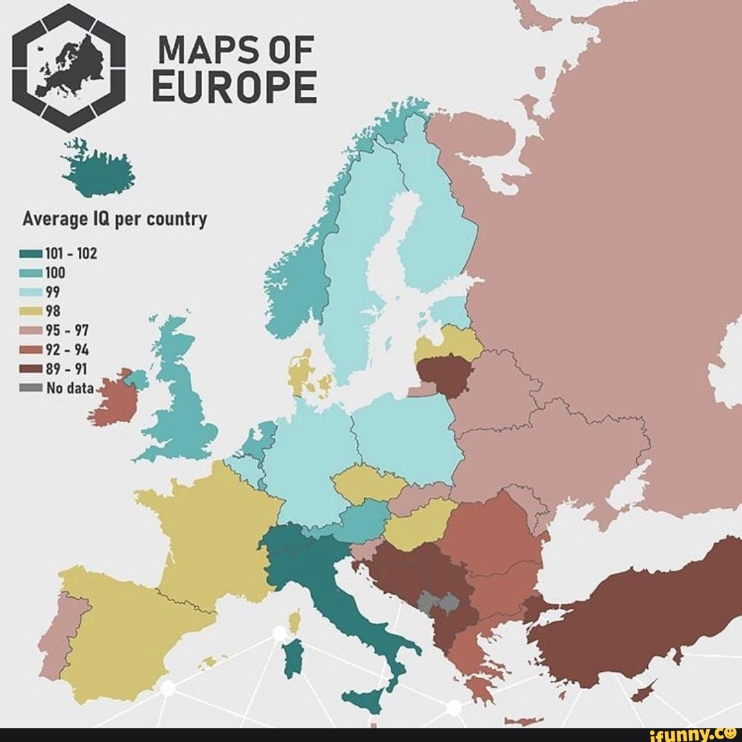 Ey Maps Of Ul Y Europe E Average Iq Per Country Ifunny