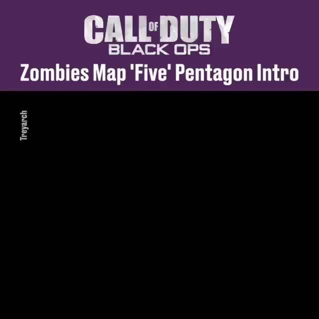 Call Duty Black Ops Zombies Map Five Pentagon Intro Ifunny
