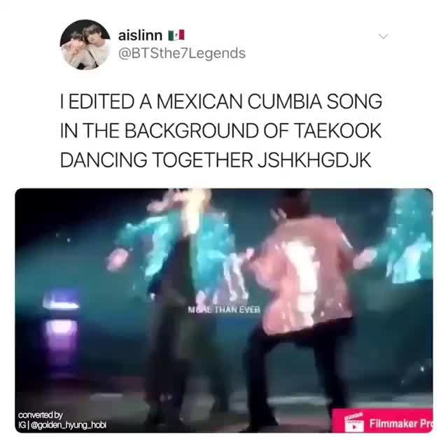 IEDITED A MEXICAN CUMBIA SONG, IN THE BACKGROUND OF TAEKOOK, DANCING  TOGETHER JSHKHGDJK