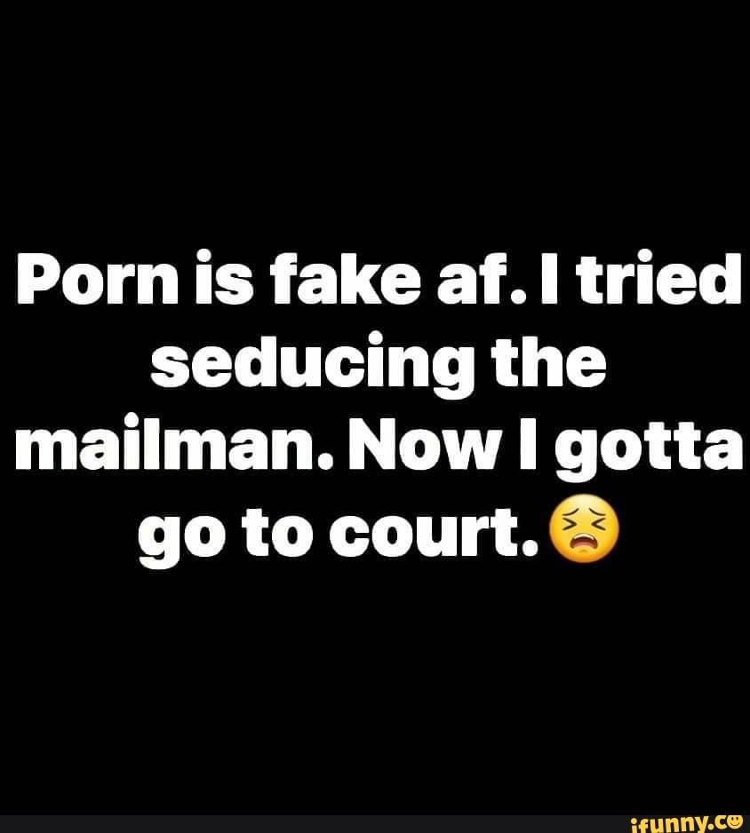 Porn is fake af - www.orgasmsng.com