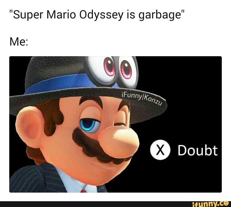 Super Mario Odyssey Is Garbage Ifunny