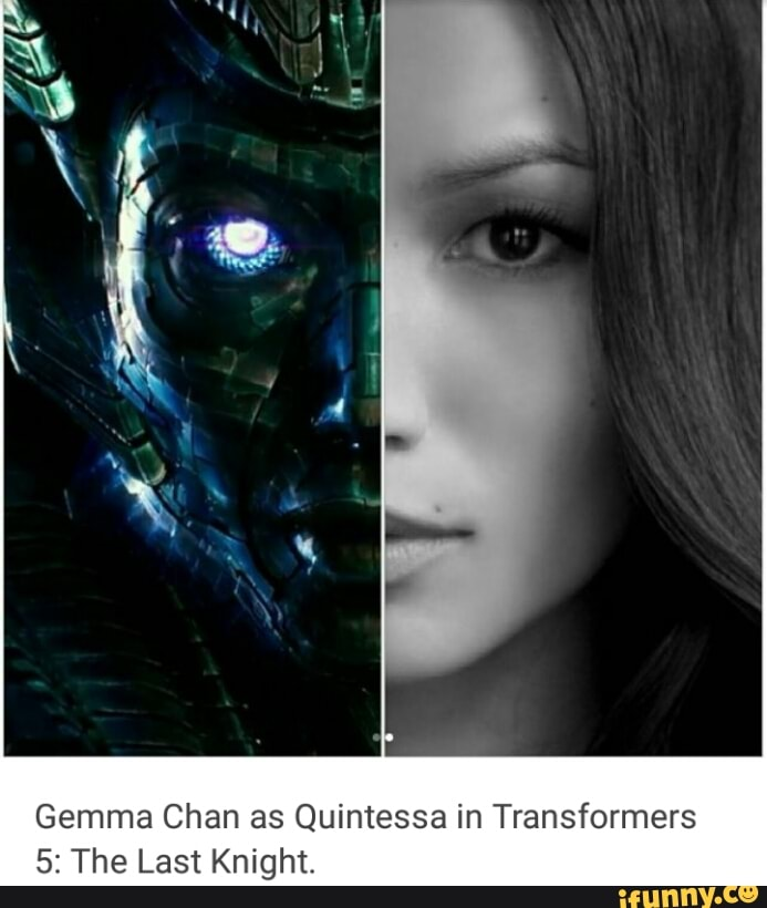 Gemma Chan As Quintessa In Transformers 5 The Last Knight Ifunny