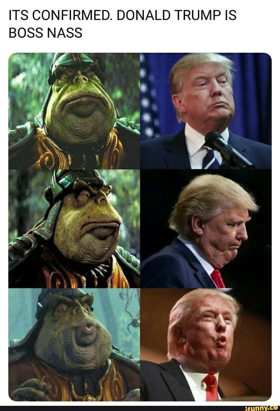 Its Confirmed Donald Trump Is Boss Nass Ifunny
