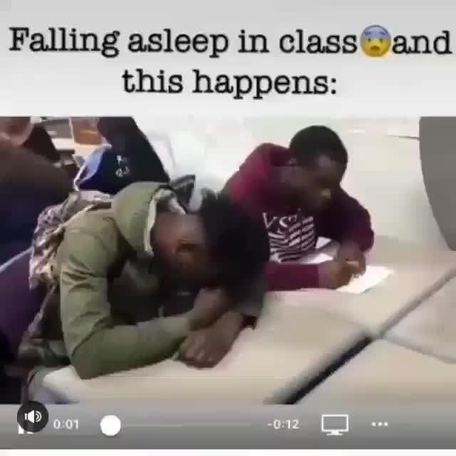 """Falling asleep in class """"'3de, this happens:"""