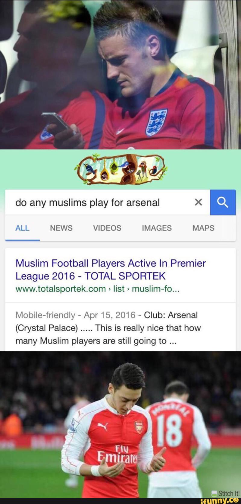 Do Any Muslims Play For Arsenal X ª All News Videos Images Maps Muslim Football Players Active In Premier League 2016 Total Sportek Www Totalsportek Com List Muslim Fo Mobiie Friendw Apr Проверка текущего статуса totalsportek уже запущена. ifunny