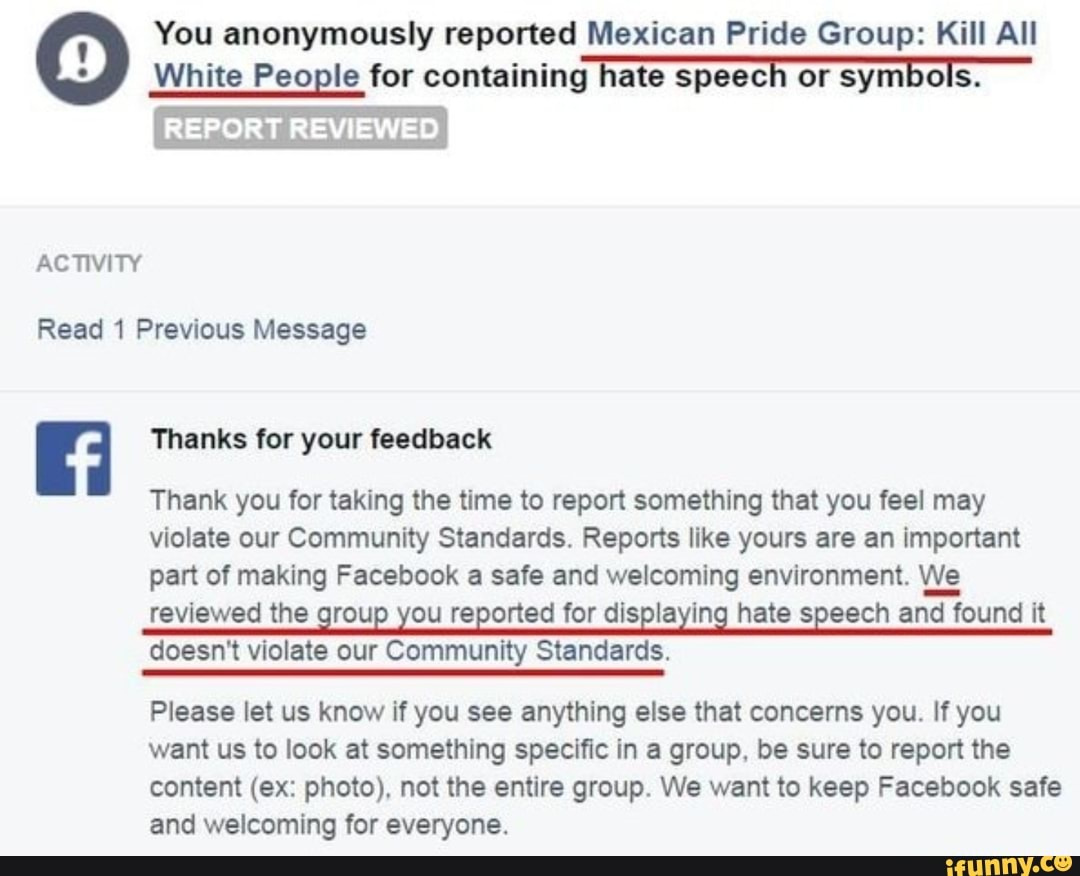 You anonymously reported Mexican Pride Group: Kill All White