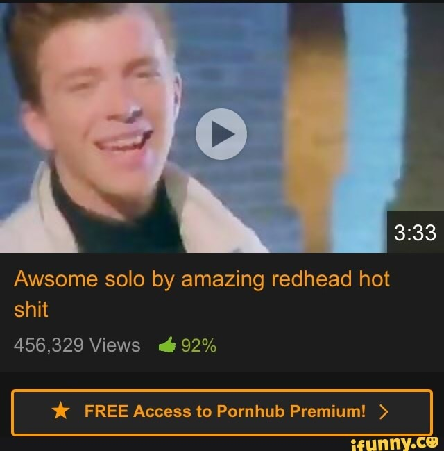 Awsome Solo By Amazing Redhead Hot Free Access To Pornhub Premium Ifunny