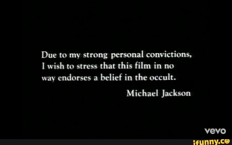 Due to my strong personal convictions. l wish to stress that this film in  no way endorses a belief in the occult. - iFunny :)