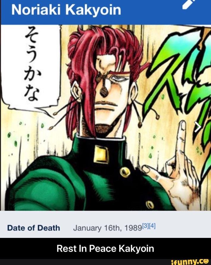 Noriaki Kakyoin Date of Death Januan/ 16th  1989131141 Rest