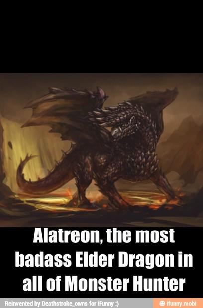 Alatreon The Most Badass Elder Dragon In All Of Monster Hunter