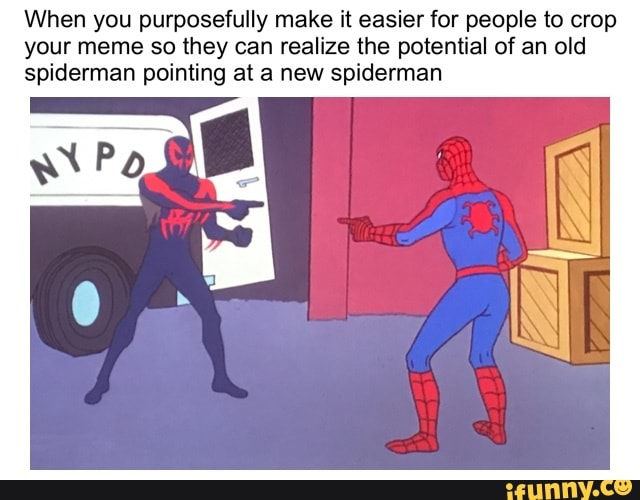 Spiderman Pointing Meme 3 Way : Insert Spiderman Pointing ...