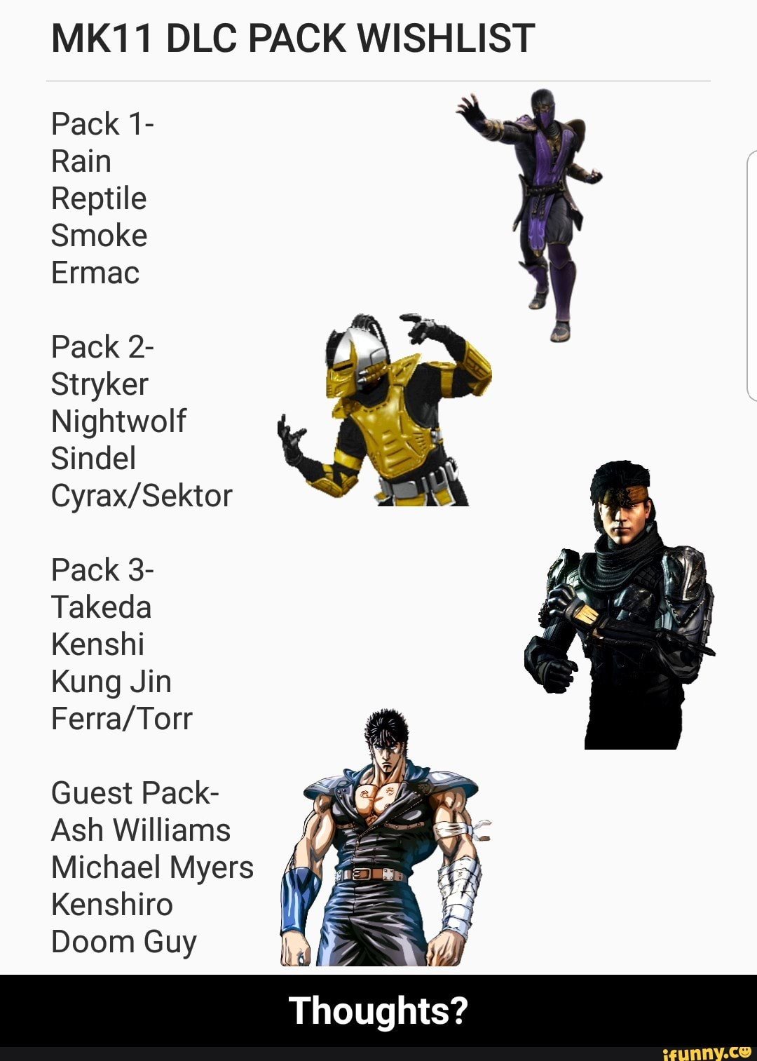 MK11 DLC PACK WISHLIST Pack 1- Rain Reptile Smoke Ermac Pack