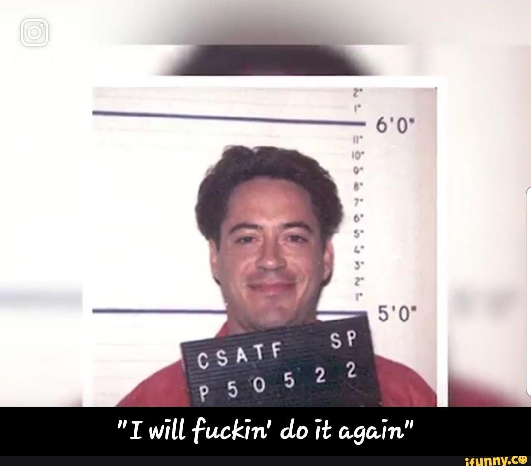 """""""I will fuckin' do it again"""" - """"I will fuckin' do it again ..."""