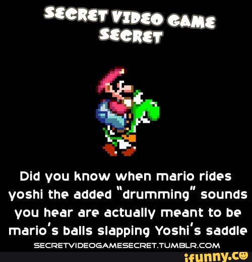 """Did you know when mario rides voshi the added """"drumming"""