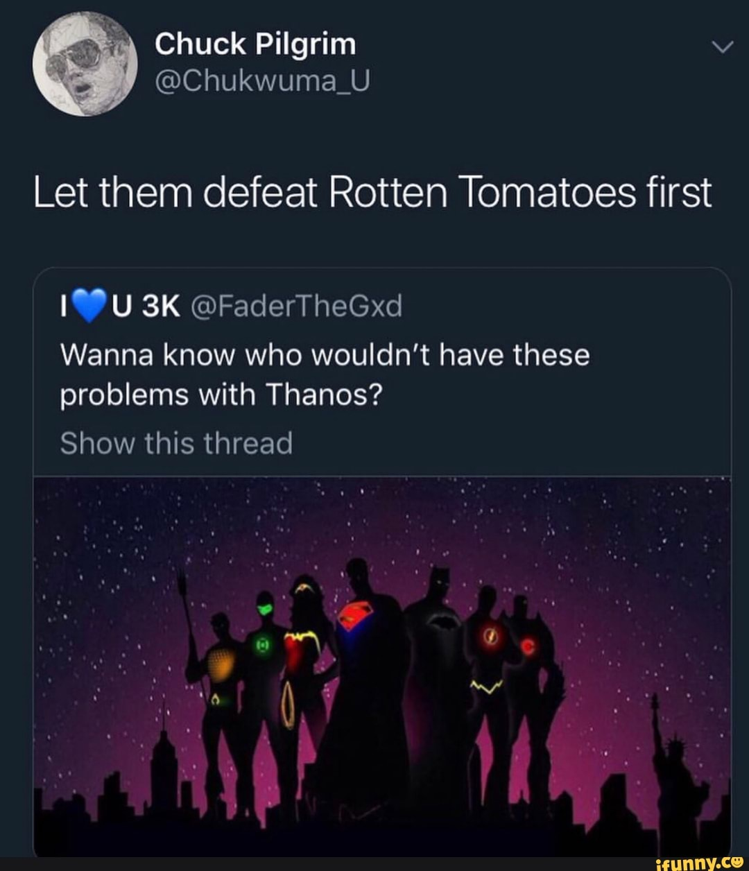"Let them defeat Rotten Tomatoes first I""u 3K @FaderTherd"