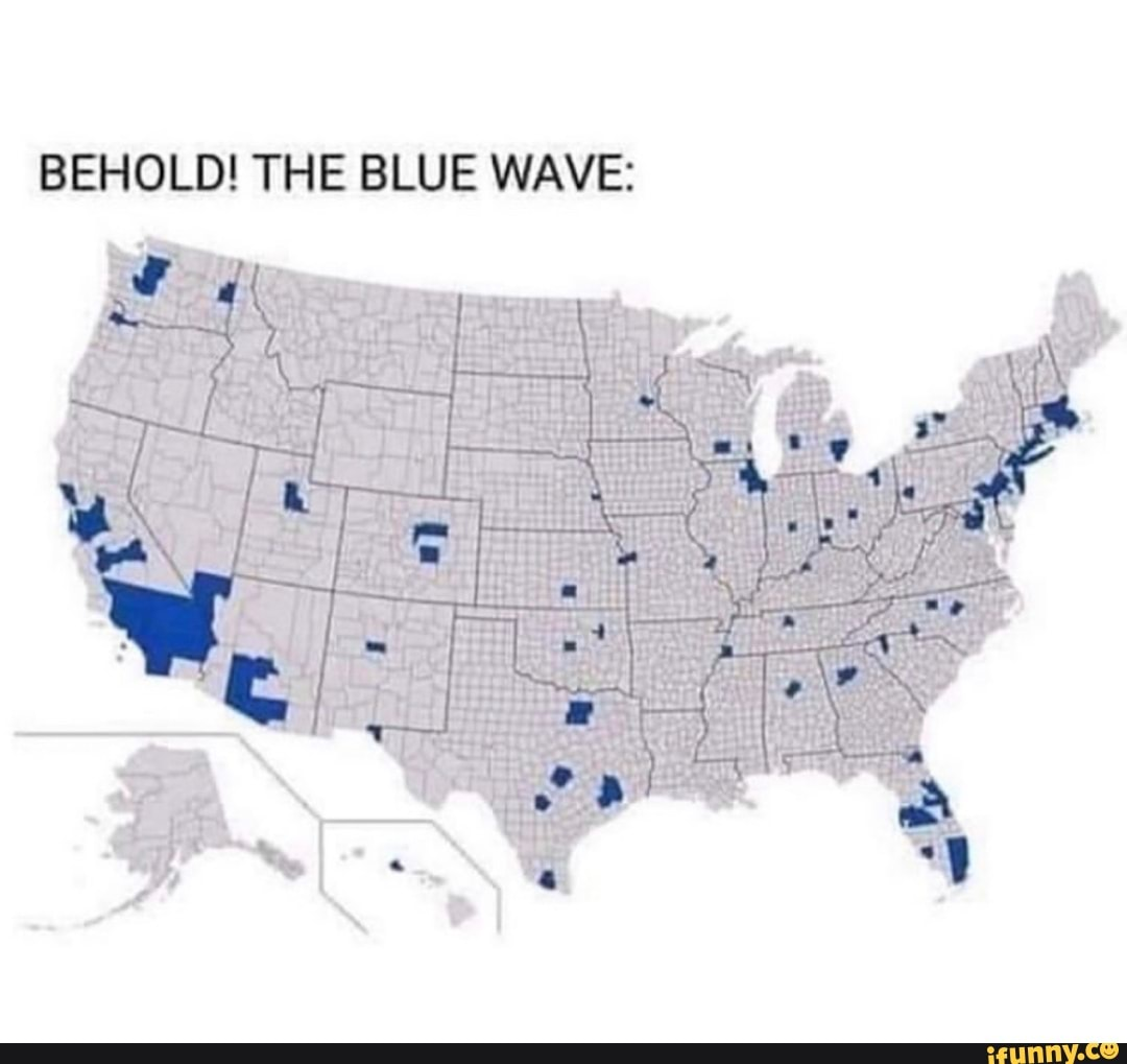Behold The Blue Wave Ap Ifunny