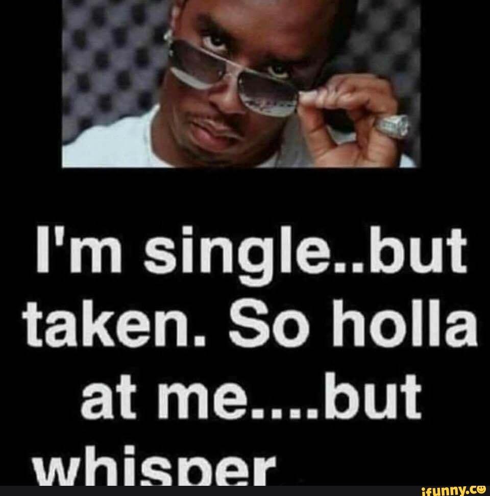 im single but taken meme single frau pflegekind