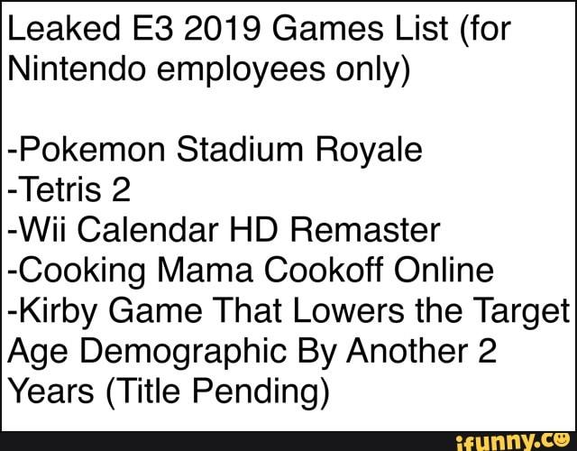 Leaked E3 2019 Games List (for Nintendo employees only) -Pokemon
