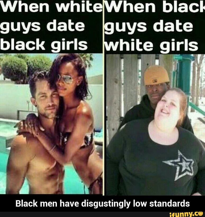Date guys white black girls why The Reality