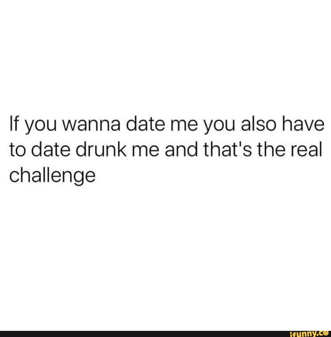 Me would you date