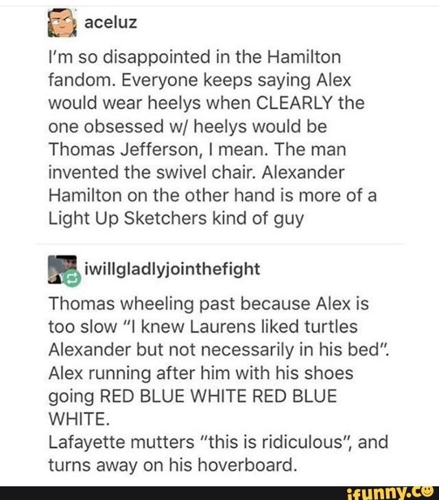 Super Im So Disappointed In The Hamilton Fandom Everyone Keeps Gmtry Best Dining Table And Chair Ideas Images Gmtryco