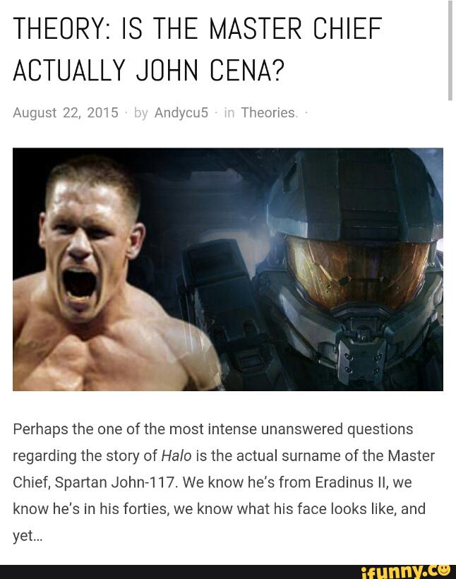 Theory Is The Master Chief Actually John Cena Perhaps The