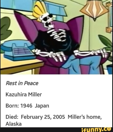 Kazuhira Miller Born 1946 Japan Died February 25 2005 Miller S Home Alaska Ifunny This is a model swap mod to play as kazuhira miller in his ground zeroes outfit (over. ifunny