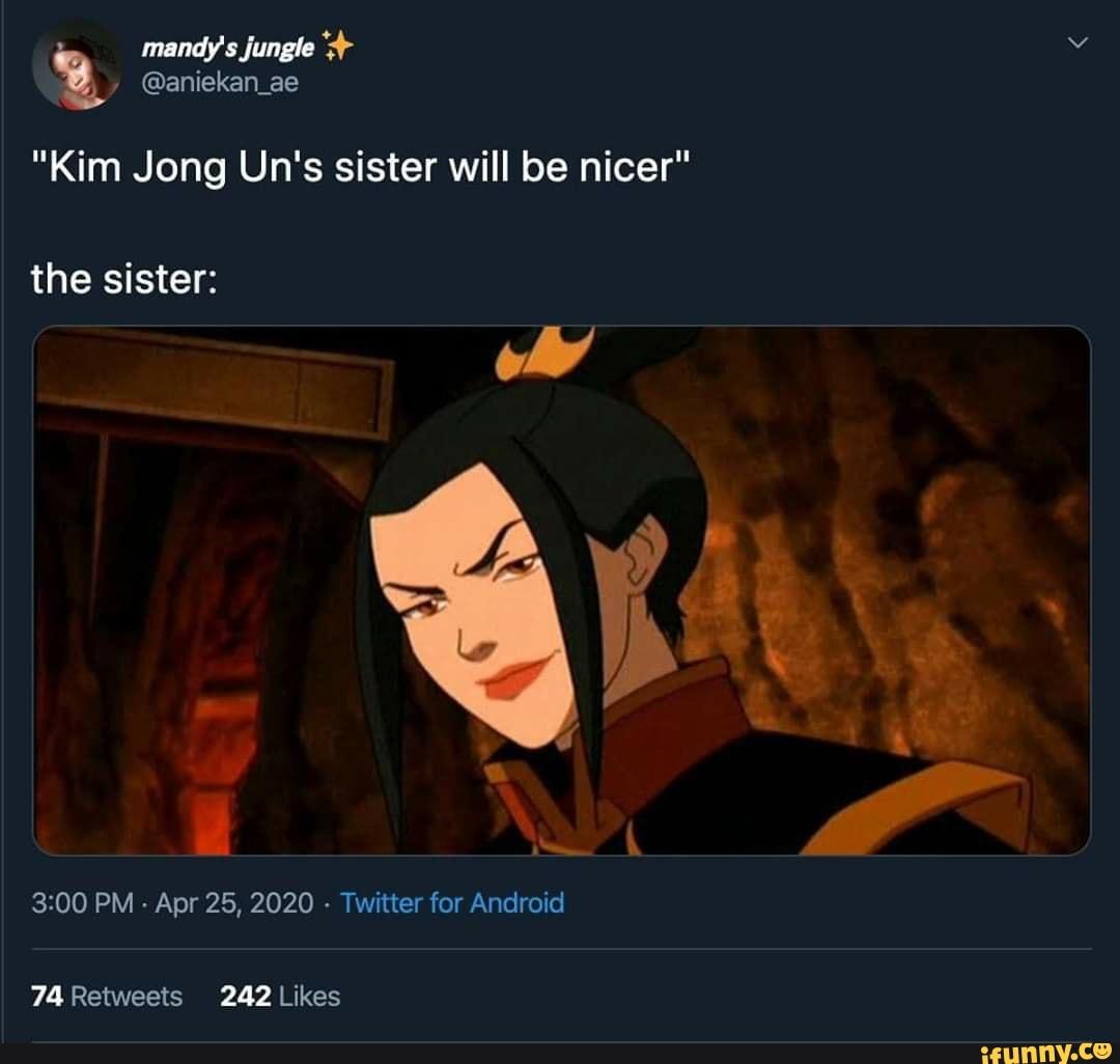 Kim Jong Un S Sister Will Be Nicer Ifunny
