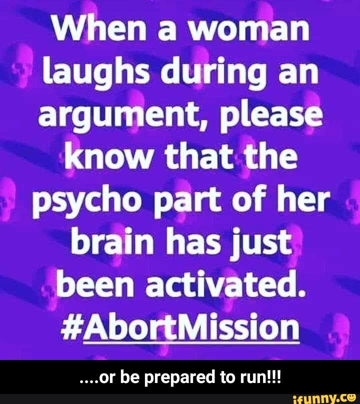 Image result for when a woman laughs during an argument