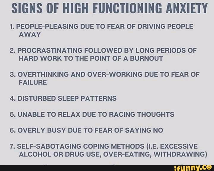 SIGNS OF HIGH FUNCTIONING ANXIETY 1. PEOPLE-PLEASING DUE ...