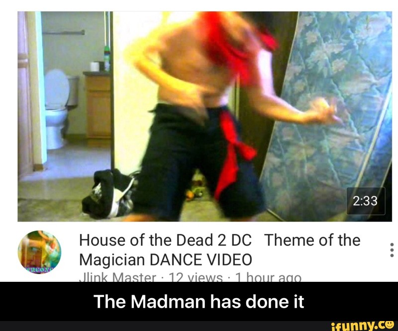 House Of The Dead 2 Dc Theme Of The Kg Magician Dance Video The