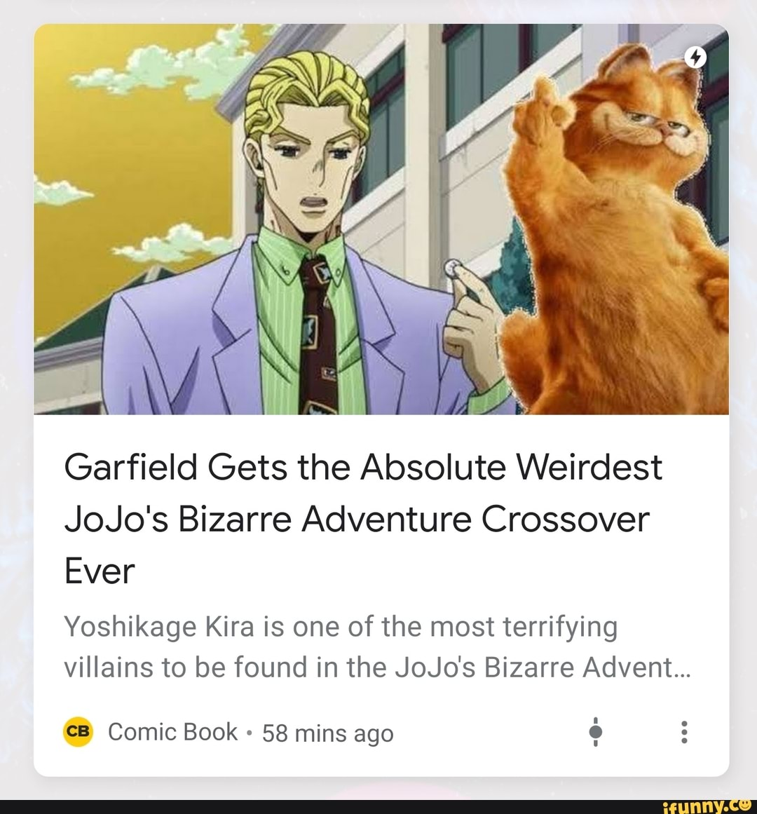 Garfield Gets The Absolute Weirdest Jojo S Bizarre Adventure Crossover Ever Yoshikage Kira Is One Of The Most Terrifying Villains To Be Found In The Jojo S Bizarre Advent 68 Comic Book 58